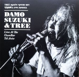 Damo Suzuki and Tree