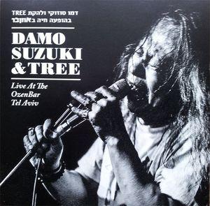 Damo Suzuki and Tree